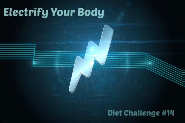 electrify your body