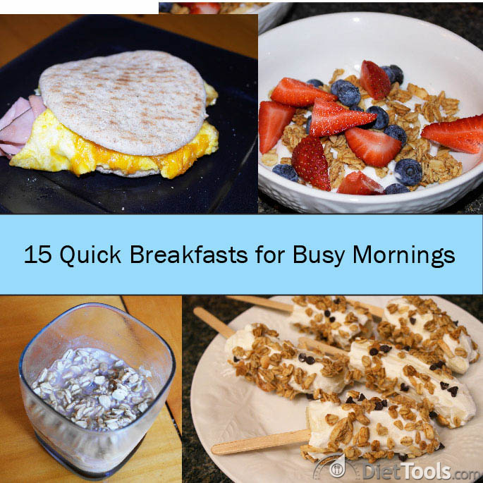 15 Quick Breakfasts
