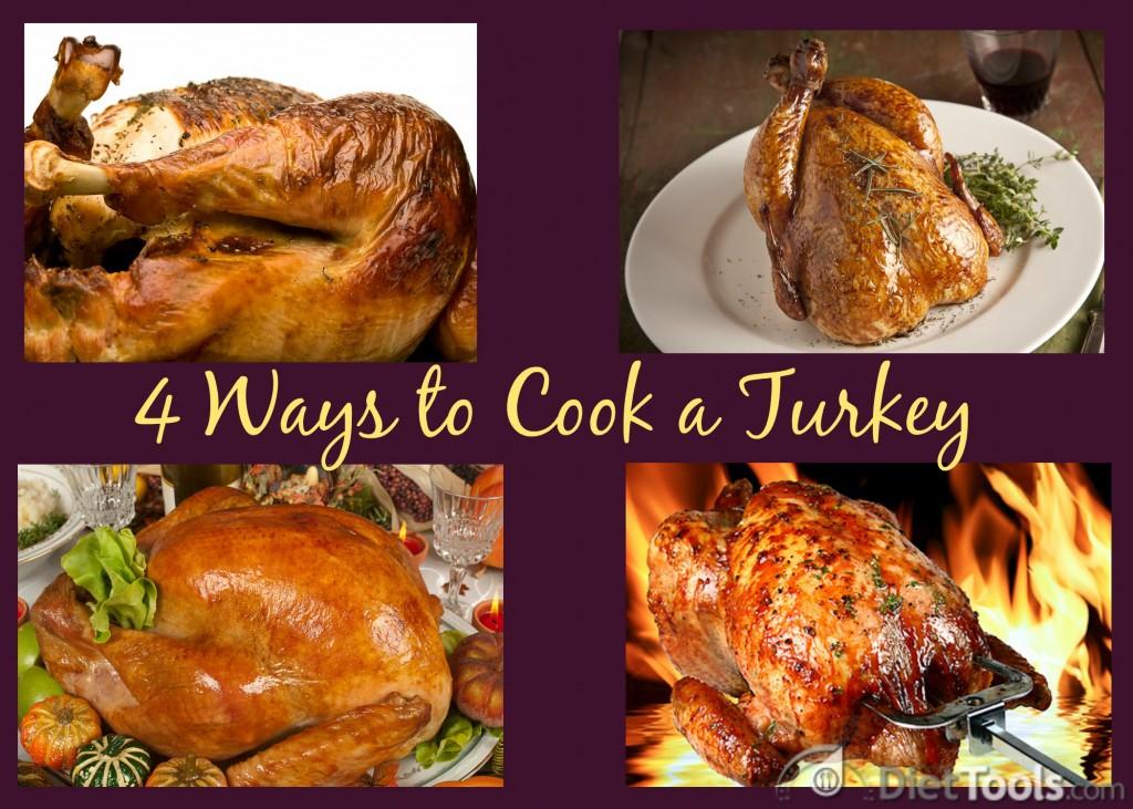 4 Ways to Cook a Turkey